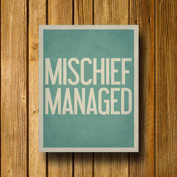 Typography Print / Mischief Managed Poster / Wall Art / Harry Potter Inspired