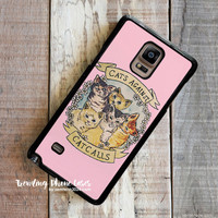 Cats Against Cat Calls  Samsung Galaxy Note 4 Case Cover for Note 3 Note 2 Case