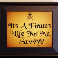 A Pirate's Life For Me Print. Pirate Room Decor. Pirate Poster. Typography Print.