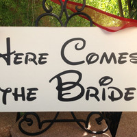 DISNEY Wedding - Here Comes the BRIDE - Wedding signs - Reception signs - Flower Girl Sign, Ringbearer Sign, Wedding Chair Signs
