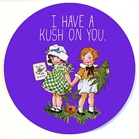 I Have a Kush On You Dab Mat