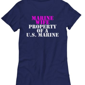 Military - Marine Wife - Property of a U.S. Marine