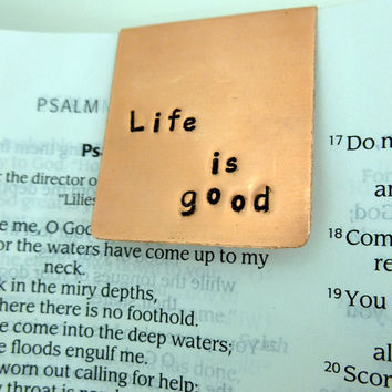 Life is good Hand stamped copper bookmark by SnappinStudio