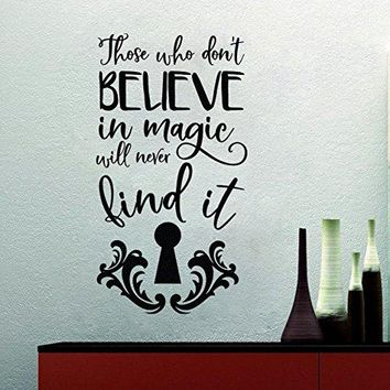 "Inspired by Alice in Wonderland Those Who Don't Believe In Magic Will Never Find It Vinyl Wall Decal Sticker Keyhole 12"" w x 22.4"" h"