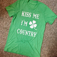 """KISS ME I'M COUNTRY"" Unisex Tee"