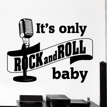 Wall Vinyl Decal Music Quote Microphone It Is Only Rock And Roll Baby Unique Gift z4186