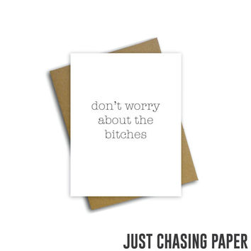 don't worry about the bitches // Funny Greeting Card / encouragement card / Blank Inside Card / PRINTABLE / Digital Download