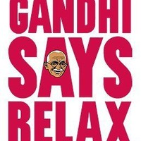 Gandhi Says Relax - Headline Shirts  - Funny T Shirts - Intelligently Funny Tees