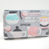 Accessory Pouch, Zippered Pouch, Cosmetic Case, Pencil Case in Gray, Coral, Aqua Retro Coffee Lovers Print