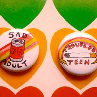 "Sad Adult  or Troubled Teen 1"" Pinback Button"