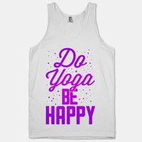 Do Yoga Be Happy