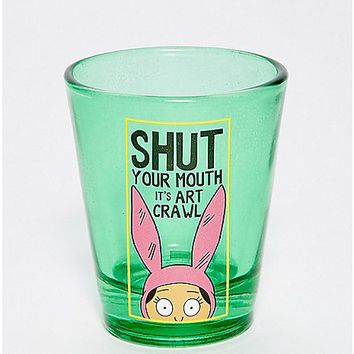 Shut Your Mouth Louise Shot Glass 2 oz. - Bob's Burgers - Spencer's