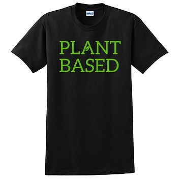 Plant based, cute funny cool humor vegan, gifts for vegan, birthday holiday Christmas  T Shirt