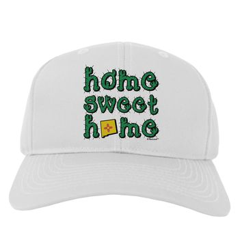 Home Sweet Home - New Mexico - Cactus and State Flag Adult Baseball Cap Hat by TooLoud