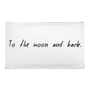 To the Moon and Back Rectangular Pillow Case only