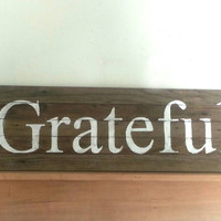 Barn Wood, Grateful sign, Thanksgiving, sign, November, Rustic wood, Thankful, primitive, home decor, Autumn, Fall, pallet wood, reclaimed