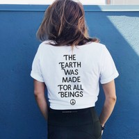 The Earth Was Made For All Beings - Tee