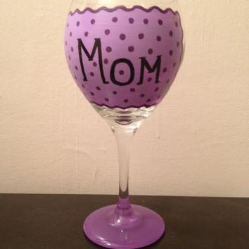 Hand painted Personalized Mom/Sister/Aunt/BestFriend/Wife Wine Glass