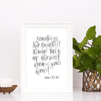 "Winnie the Pooh quote ""Sometimes the smallest thing"" Watercolour brush lettering Modern Calligraphy Black and White"