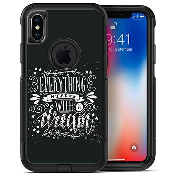Everything Starts with a Dream - iPhone X OtterBox Case & Skin Kits