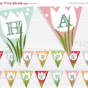 WEEKEND SALE 50% OFF Happy Easter printable banner, party bunting , colorful, spring, tulip flowers and grass, holiday decoration, instant