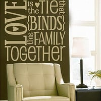 Love is the tie the binds this family by itswritteninvinyl on Etsy