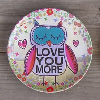 Mini  Melamine  Plates:  Love  You  More  Owl  Mini  Melamine  Plate  From  Natural  Life