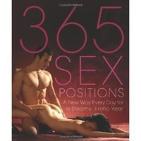 Amazon.com: 365 Sex Positions: A New Way Every Day for a Steamy, Erotic Year (9781569757192): Lisa Sweet: Books