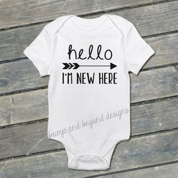 Hello I'm New Here Infant Newborn Hospital Photo Prop Outfit Take Home Outfit Hi I'm New Here Baby Outfit Baby Coming Home Shirt 039