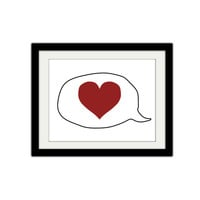 "Heart in Word Bubble. Love. Simple. Minimalist. Red. Speech bubble. Anniversary. Wedding. Couple. 8.5x11"" print."