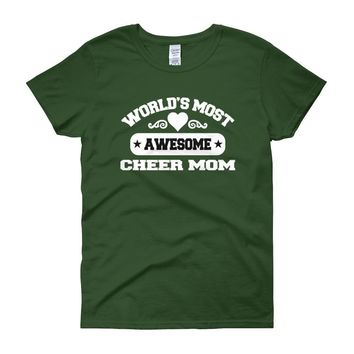 World's Most Awesome Cheer Mom Women's Short Sleeve T-shirt