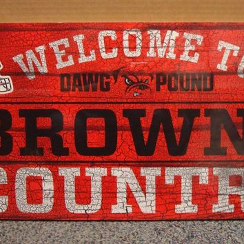 "CLEVELAND BROWNS DAWG POUND WELCOME TO BROWNS COUNTRY WOOD SIGN 13""X24'' NEW"