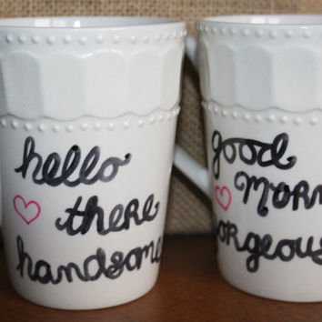 LOVERS SPECIAL: Good Morning Gorgeous, Hello There Handsome Mugs