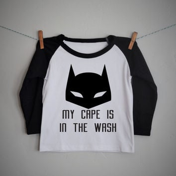 My cape is in the wash, boys raglan shirt