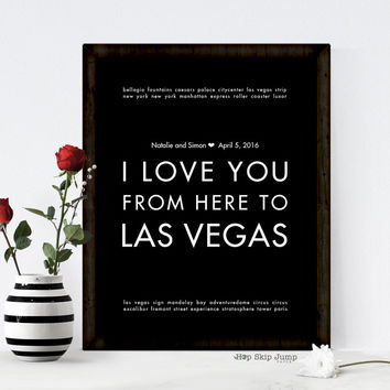 I Love You From Here To LAS VEGAS personalized wedding art print