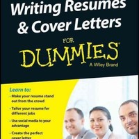 Writing Resumes and Cover Letters for Dummies: Australian and New Zealand Edition (For Dummies Series): Writing Resumes and Cover Letters for Dummies: Australian and New Zealand Edition (For Dummies (Career/Education))