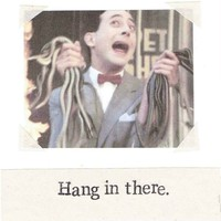 Hang In There Peewee Herman Card | Funny Get Well Soon Weird Thinking Of You