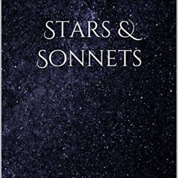Stars & Sonnets Kindle Edition