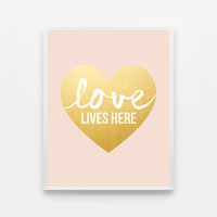 Blush Gold Peach Pink Nursery Art Love Wall Art Typography Poster Heart Love Lives Here Typography Print Pink Kids Wall Art Love Typography