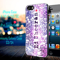 Ed sheeran galaxy Samsung Galaxy S3/ S4 case, iPhone 4/4S / 5/ 5s/ 5c case, iPod Touch 4 / 5 case