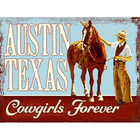 Austin Texas Cowgirls Forever Wood Sign