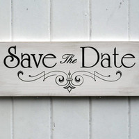 Save The Date Wedding Sign