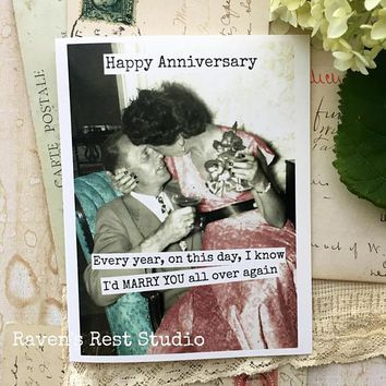 Every Year, On This Day, I Know I'd MARRY YOU All Over Again Funny Vintage Style Anniversary Card Valentines Day Card Love Card FREE SHIPPING