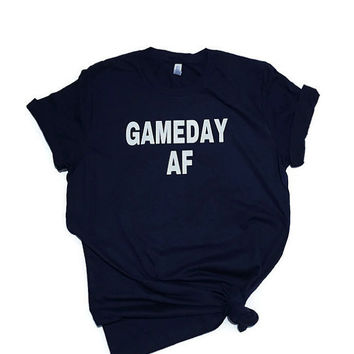 Game Day AF tshirt Game Day AF shirt Football shirt Baseball shirt Tailgate Party tee Sunday Funday Shirt Robynhoodink