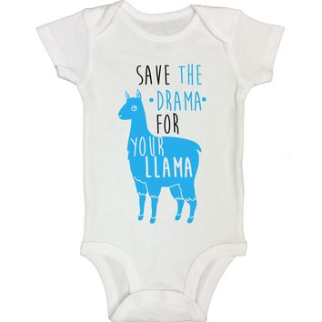 "Cute Baby Bodysuit ""Save The Drama for your Llama"" RB Clothing Company"