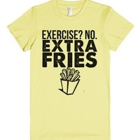 Extra Fries, Not Exercise-Female Lemon T-Shirt