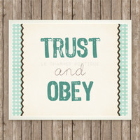 Trust and Obey Inspirational Art Print, Instant Download, Hymn Quote, 8x10, Digital Printable, Trust and Encouragement, Teal and Brown