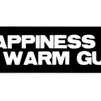 Motorcycle Helmet Sticker - Happiness is a Warm Gun