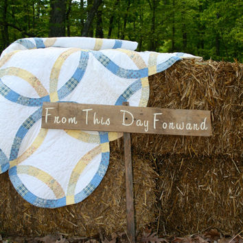 "Rustic Wooden Wedding Sign - ""From This Day Forward"""