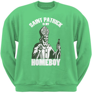 St. Patricks Day - St Patrick Is My Homeboy Green Adult Sweatshirt